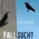 eBook Cover Fallsucht von Lotte Bromberg